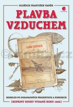 Oldřich František Vaněk: Plavba vzduchem cena od 72 Kč