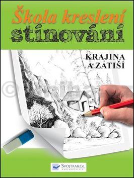 Škola kreslení, stínování - krajina a zátiší cena od 55 Kč