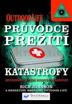 Rich Johnson: Katastrofy – průvodce přežití cena od 60 Kč