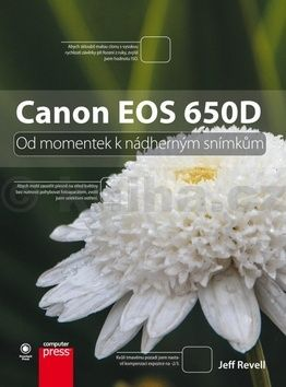 Jeff Revell: Canon EOS 650D cena od 348 Kč