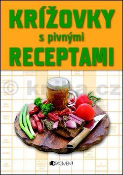 Zoja Rajčoková: Krížovky s pivnými receptami cena od 66 Kč
