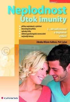 Zdeňka Ulčová-Gallová: Neplodnost - Útok imunity cena od 69 Kč