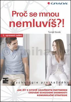 Tomáš Novák: Proč se mnou nemluvíš?! cena od 161 Kč