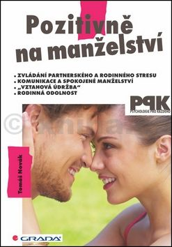 Tomáš Novák: Pozitivně na manželství cena od 169 Kč