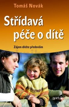 Tomáš Novák: Střídavá péče o dítě cena od 196 Kč