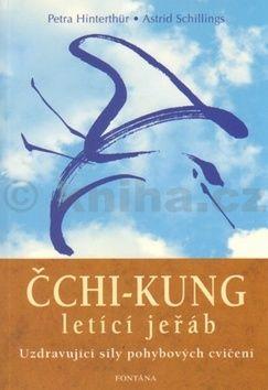 Petra Hinterthür: Čchi-kung letící jeřáb cena od 236 Kč