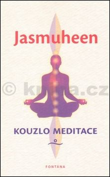 JASMUHEEN: Kouzlo meditace cena od 161 Kč