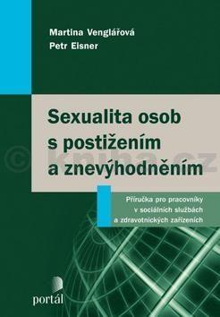 Martina Venglářová, Petr Eisner: Sexualita osob s postižením a znevýhodněním cena od 254 Kč