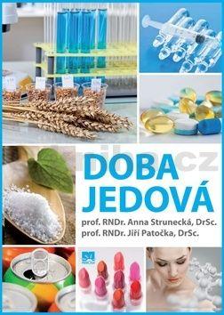 Anna Strunecká, Jiří Patočka: Doba jedová cena od 242 Kč