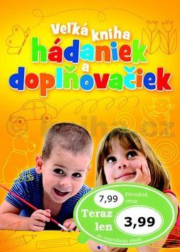 Ivana Maráková: Veľká kniha hádaniek a doplňovačiek cena od 92 Kč