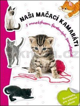 Naši mačací kamaráti cena od 67 Kč
