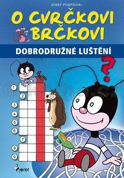 Josef Pospíchal: O Cvrčkovi Brčkovi - Křížovky a spojovačky cena od 38 Kč