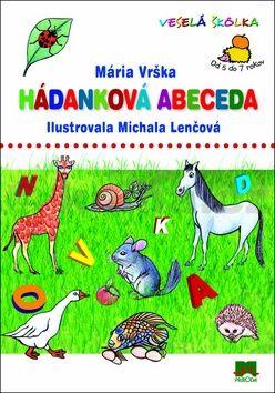 Mária Vrška: Hádanková abeceda cena od 78 Kč