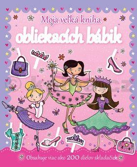 Moja veľká kniha obliekacích bábik cena od 182 Kč