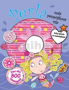 Perla malá pampúšiková víla - Kniha aktivít so samolepkami cena od 115 Kč
