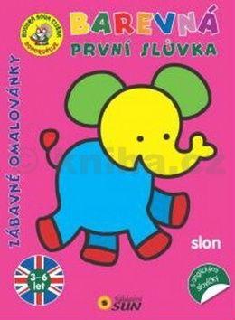 Busquets Carmen: Slon - Barevná první slůvka s anglickými slovíčky - Zábavné omalovánky cena od 44 Kč