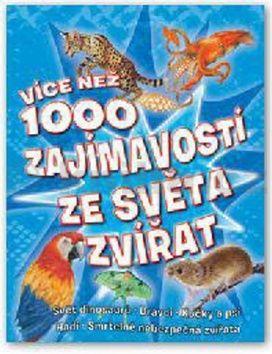 Více než 1000 zajímavostí ze světa zvířat cena od 299 Kč