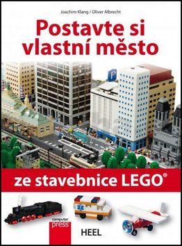 Joachim Klang, Oliver Albrecht: Postavte si vlastní město ze stavebnice LEGO® cena od 203 Kč