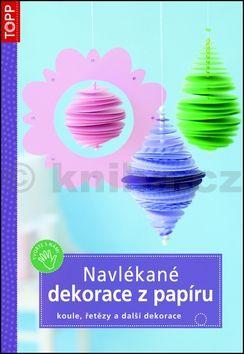 Navlékané dekorace z papíru cena od 60 Kč