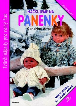 Cendrine Armani: Háčkujeme na panenky cena od 92 Kč