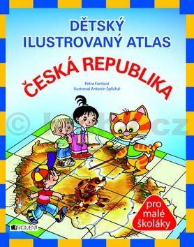 Petra Pláničková Fantová: Dětský ilustrovaný atlas – Česká republika - 2. vydání cena od 111 Kč