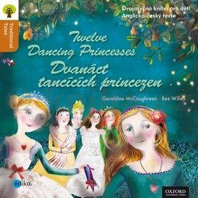 Geraldine McCaughrean: Dvanáct tančících princezen Twelve Dancing Princesses cena od 59 Kč