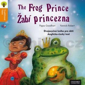 Pippa Goodhart: Žabí princezna The Frog Princess cena od 61 Kč