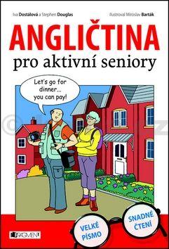 Iva Dostálová, Stephen Douglas: Angličtina pro aktivní seniory cena od 186 Kč
