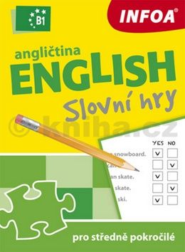 Gabrielle Smith-Dluhá: Angličtina - Slovní hry B1 pro středně pokročilé cena od 81 Kč