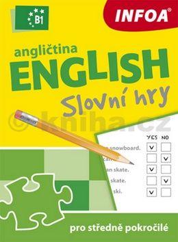 Smith-Dluha Gabrielle: Angličtina - Slovní hry B1 pro středně pokročilé cena od 79 Kč
