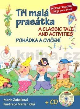 Marie Zahálková: Tři malá prasátka Pohádka a cvičení + CD cena od 39 Kč