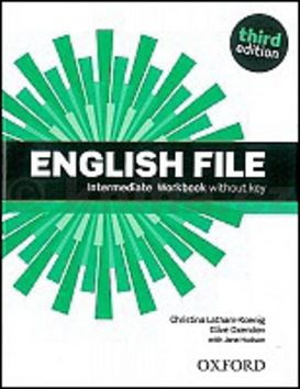 XXL obrazek Christina Latham-Koenig, Clive Oxenden, Paul Selingson: English File Intermediate Workbook without key