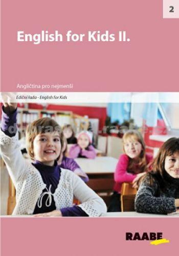 Kolektiv autorů: English for kids II. cena od 268 Kč