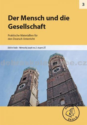 Kolektiv autorů: Der mensch und die gesellschaft cena od 214 Kč