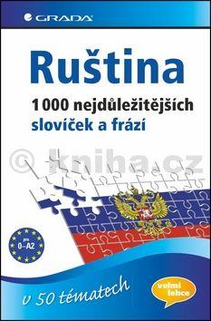 Irina Augustin: Ruština 1000 nejdůležitějších slovíček a frází v 50 tématech cena od 135 Kč