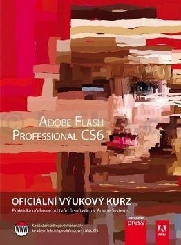 Adobe Creative Team: Adobe Flash CS6: Oficiální výukový kurz cena od 353 Kč