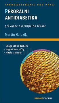 Martin Haluzík: Perorální antidiabetika cena od 121 Kč