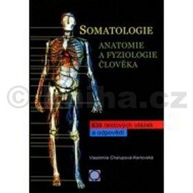Vlastimila Chalupová-Karlovská: Somatologie - Anatomie a fyziologie člověka cena od 170 Kč