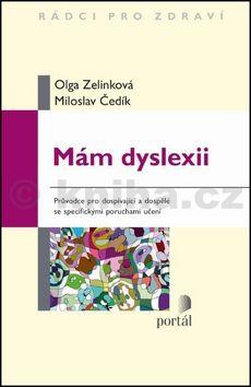 Olga Zelinková, Miloslav Čedík: Mám dyslexii cena od 142 Kč