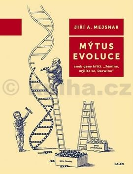 Jiří A. Mejsnar: Mýtus evoluce cena od 133 Kč