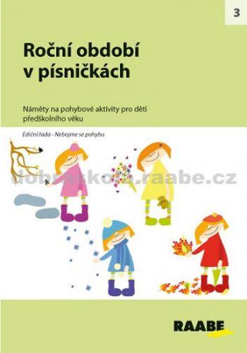 Kolektiv autorů: Roční období v písničkách cena od 250 Kč
