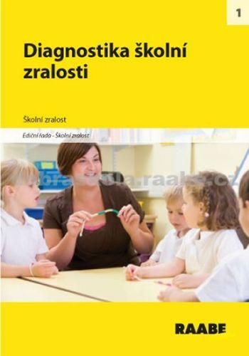 Kolektiv autorů: Diagnostika školní zralosti cena od 265 Kč
