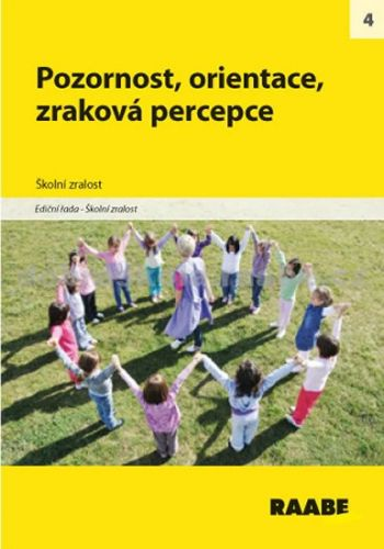 Kolektiv autorů: Pozornost, orientace, zraková percepce cena od 254 Kč