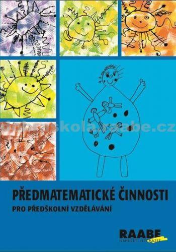 Michaela Kaslová: Předmatematické činnosti v předškolním vzdělávání cena od 306 Kč