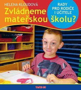 Helena Kloudová: Zvládneme mateřskou školu? cena od 153 Kč