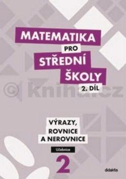 M. Cizlerová: Matematika pro SŠ - 2. díl (učebnice) cena od 179 Kč
