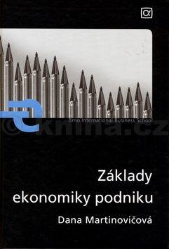 Dana Martinovičová: Základy ekonomiky podniku cena od 191 Kč