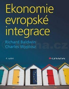 Richard Baldwin, Charles Wyplosz: Ekonomie evropské integrace cena od 210 Kč