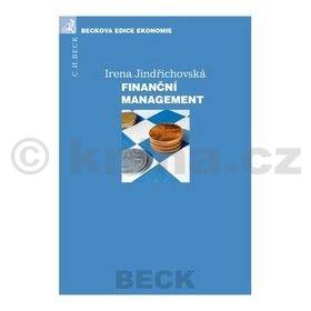 Irena Jindřichovská: Finanční management cena od 396 Kč
