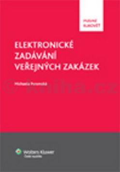 Michaela Poremská: Elektronické zadávání veřejných zakázek cena od 291 Kč